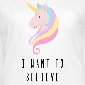 Licorne I Want To Believe Tee shirts - T-shirt Femme
