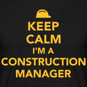 Keep calm I'm construction manager T-Shirts - Männer T-Shirt