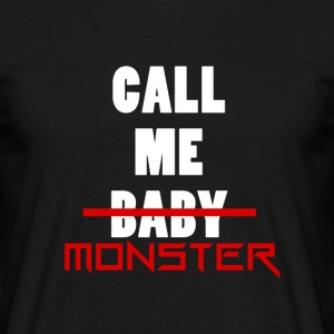 Tee Shirt Homme- Call Me Monster - T-shirt Homme