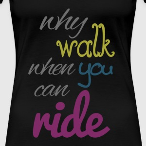 U can Ride - Frauen Premium T-Shirt