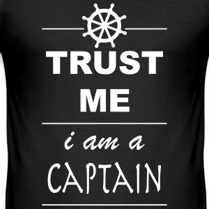 Trust me I´m a Captain 1c T-Shirts - Männer Slim Fit T-Shirt