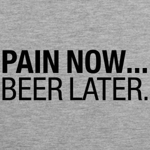 Pain Now - Beer Later Sportbekleidung - Männer Premium Tank Top