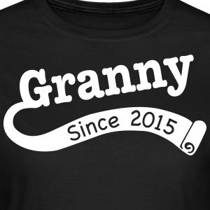 Granny Since 2015 T-Shirts - Women's T-Shirt
