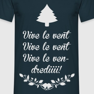 Tee Shirt France Humour Vive le vent, vendredi - T-shirt Homme
