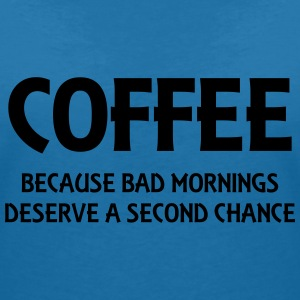 Coffee because bad mornings.... T-shirts - T-shirt med v-ringning dam