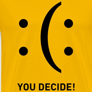 You Decide Smiley emoticons traurig lachend T-Shirts - Männer Premium T-Shirt