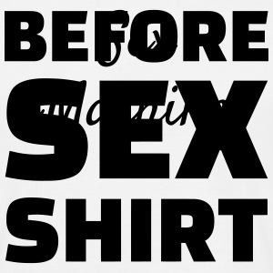 Sex - Sexy - Humor - Wife - Couple - Marriage T-Shirts - Men's T-Shirt