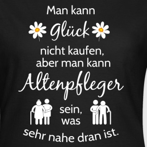Cooles Design alle Altenpfleger! T-Shirts - Frauen T-Shirt