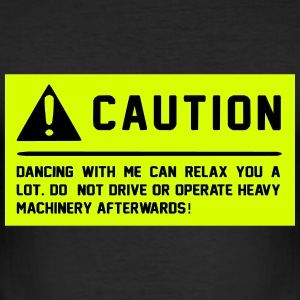 Caution T-Shirts - Männer Slim Fit T-Shirt
