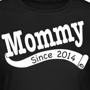 Mommy Since 2014 T-Shirts - Women's T-Shirt