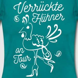 Team Bride verrückte Hühner on Tour T-Shirts - Frauen T-Shirt