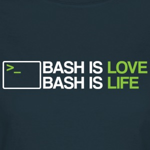 Bash is love - Women's T-Shirt