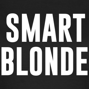 smart blonde T-shirts - Vrouwen T-shirt