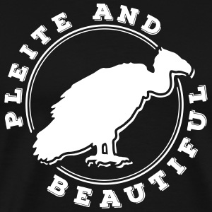 Pleite and Beautiful 1C T-Shirts - Männer Premium T-Shirt