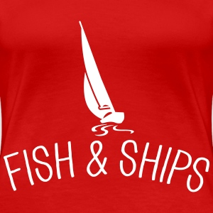 Fish and Ships Segelboot T-shirts - Vrouwen Premium T-shirt