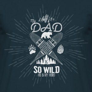 My Dad is So Wild, He's my Hero // Adult shirt - T-shirt Homme