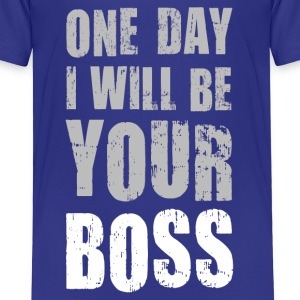 One day I will be Your boss Chef Rabauke - Kinder Premium T-Shirt