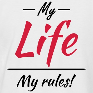 My life, my rules T-Shirts - Men's Baseball T-Shirt