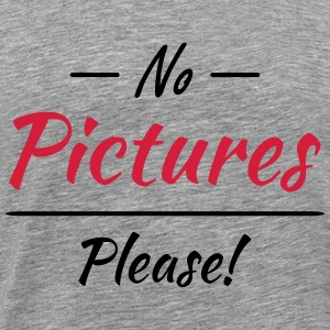 No pictures please! T-Shirts - Men's Premium T-Shirt