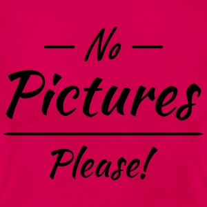 No pictures please! T-Shirts - Women's T-Shirt