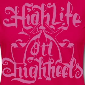 High Life On HighHeels Langarmshirts - Frauen Premium Langarmshirt