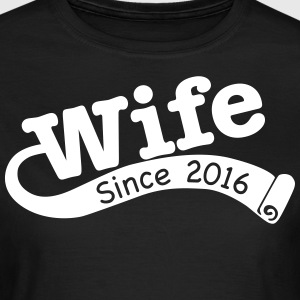 Wife Since 2016 T-Shirts - Women's T-Shirt