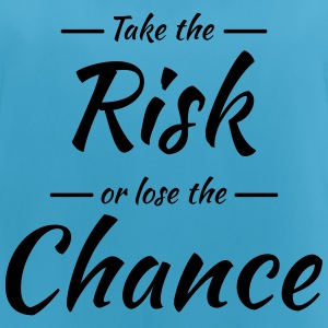 Take the risk or lose the chance Sportbekleidung - Frauen Tank Top atmungsaktiv