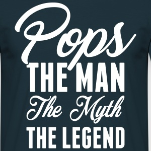 Pops The Man The Myth The Legend T-Shirts - Men's T-Shirt