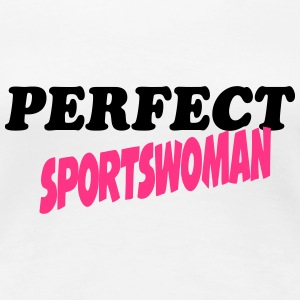 Perfect sportswoman T-Shirts - Women's Premium T-Shirt