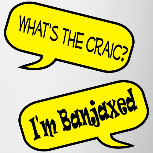 whats the craic banjaxed speech bubble