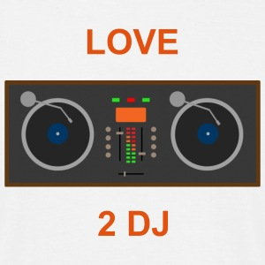Love 2 DJ White T-Shirt - Men's T-Shirt