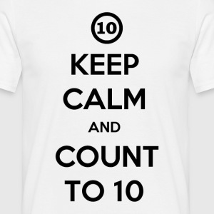 Keep calm and count to ten white men's t-shirt - Mannen T-shirt