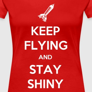 Keep flying and stay shiny women's t-shirt - Vrouwen Premium T-shirt