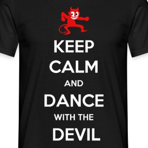 Keep calm and dance with the devil - Mannen T-shirt