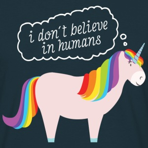 I Don't Believe In Humans T-Shirts - Männer T-Shirt