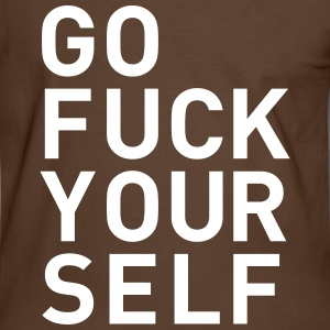 go fuck yourself even statement saying fuck you T-Shirts - Men's Ringer Shirt