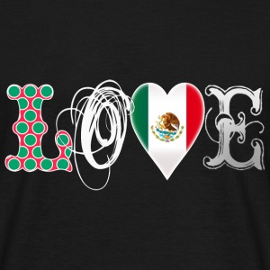 Love Mexico White T-Shirts - Men's T-Shirt