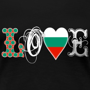 Love Bulgaria White T-Shirts - Frauen Premium T-Shirt