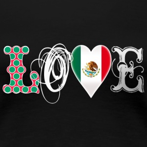 Love Mexico White T-Shirts - Women's Premium T-Shirt