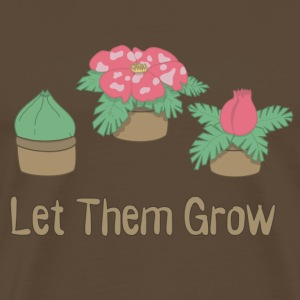 Let Them Grow  - T-shirt Premium Homme