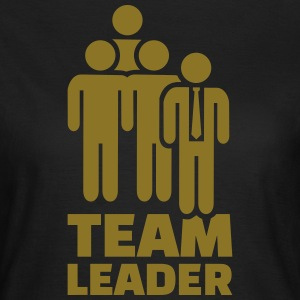 Team leader T-Shirts - Frauen T-Shirt