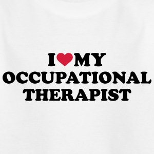 I love my occupational therapist T-Shirts - Kinder T-Shirt