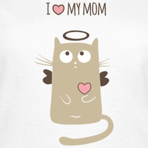 love My Mom T-Shirts - Frauen T-Shirt