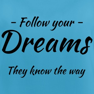 Follow your dreams! They know the way Ropa deportiva - Camiseta de tirantes transpirable mujer