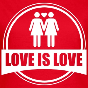 LOVE IS LOVE LESBIAN 2 T-shirts - T-shirt dam