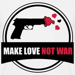 make love not war T-Shirts - Men's T-Shirt