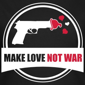 make love not war T-Shirts - Women's T-Shirt