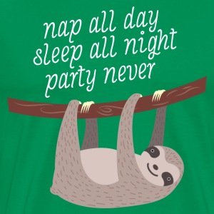 Nap All Day, Sleep All Night, Party Never T-skjorter - Premium T-skjorte for menn