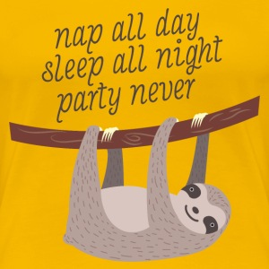 Nap All Day, Sleep All Night, Party Never Camisetas - Camiseta premium mujer