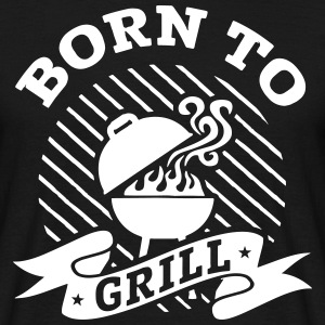 Born to grill T-Shirts - Männer T-Shirt